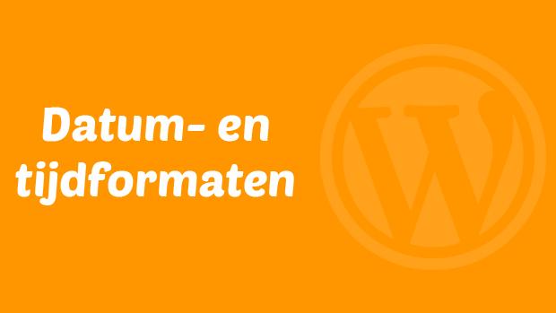 Datum- en tijdformaten voor WordPress