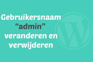 WordPress gebruikersnaam admin verwijderen