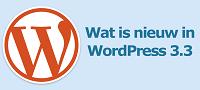 Wat is nieuw in WordPress 3.3
