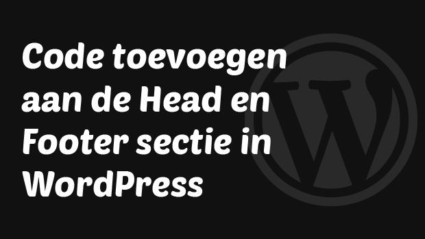 Code toevoegen aan de head en footer sectie in WordPress