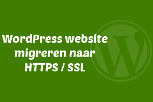WordPress website migreren naar HTTPS / SSL