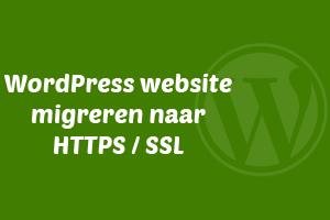 WordPress website migreren naar HTTPS / SSL
