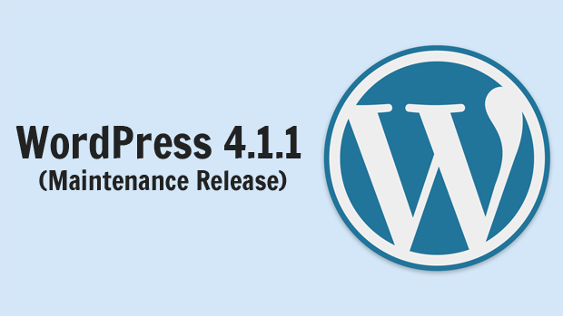 WordPress 4.1.1 mainenance release