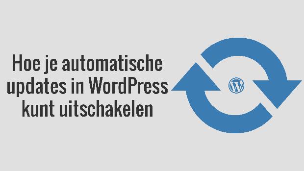 WordPress automatische updates uitschakelen