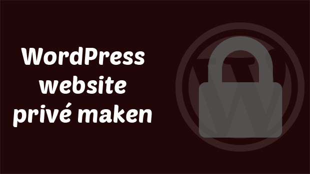 WordPress website privé maken