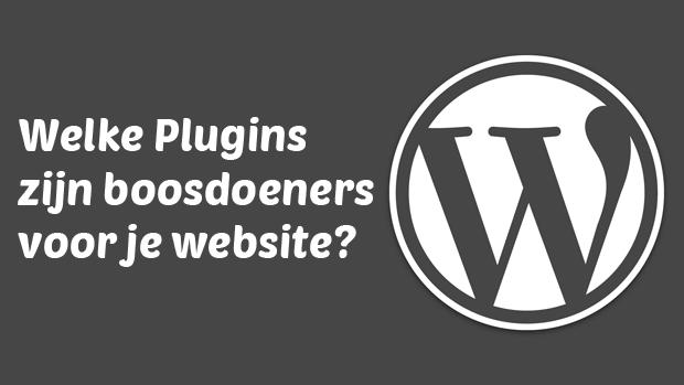 Welke WordPress plugins zijn boosdoeners voor je website?