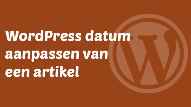 WordPress datum aanpassen van een artikel