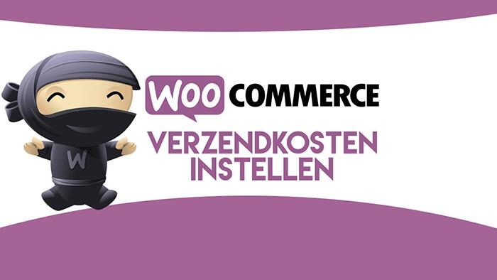 WooCommerce verzendkosten instellen