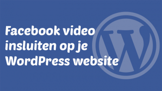 Facebook video insluiten op je WordPress website
