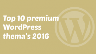 Top 10 premium WordPress thema's 2016