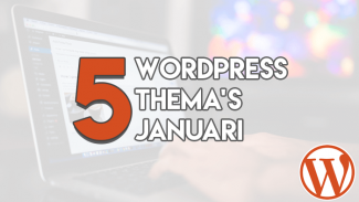 Top 5 WordPress Thema's Januari