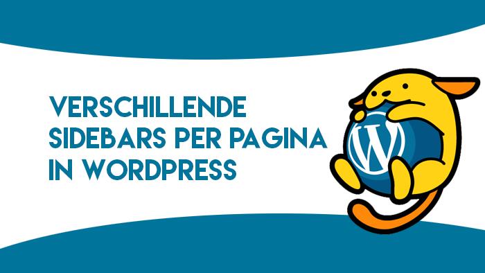 Verschillende sidebars per pagina in WordPress