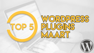 Top 5 WordPress plugins maart