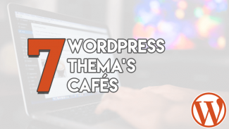 7 WordPress Thema's Cafés