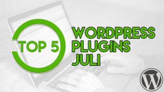 Top 5 WordPress Plugins Juli