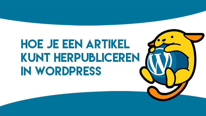 Artikel herpubliceren in WordPress