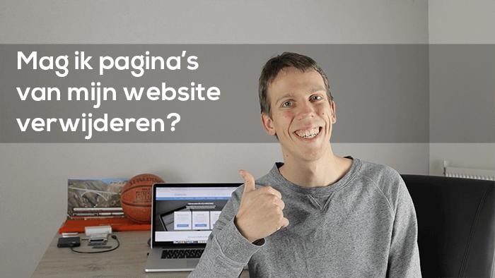 Mag ik pagina's van mijn website verwijderen?
