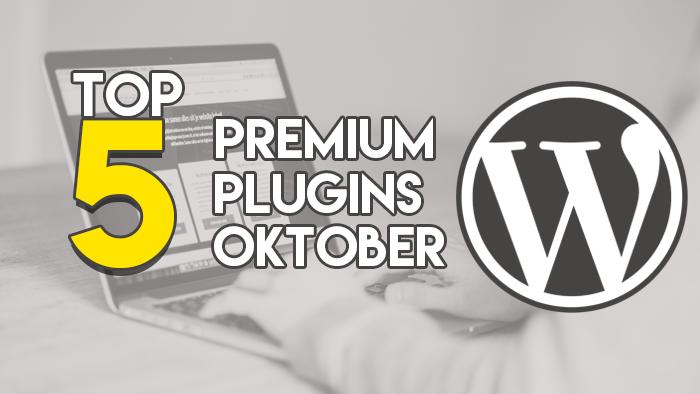Top 5 Premium Plugins Oktober