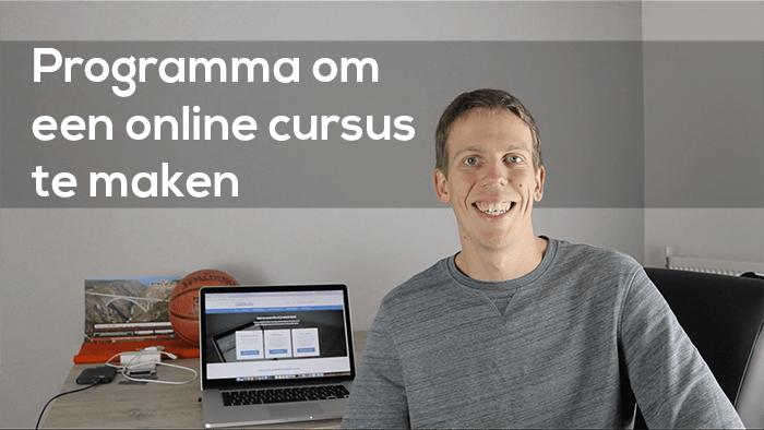 Met welk programma je een online cursus kunt maken