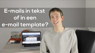 E-mails in tekst of in een e-mail template?