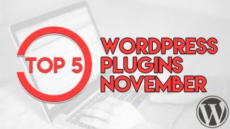 Top 5 WordPress Pugins November
