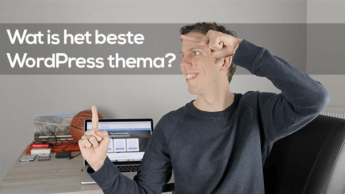 Wat is het beste WordPress thema