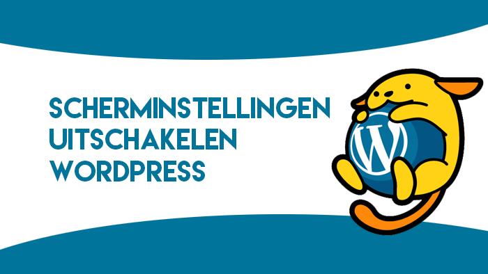 Scherminstellingen uitschakelen WordPress