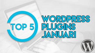 Top 5 WordPress plugins januari