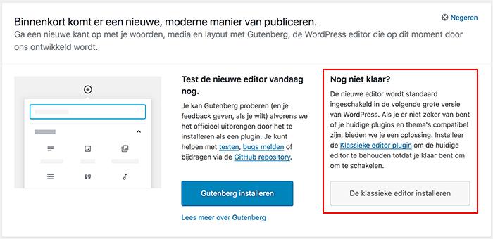 Gutenberg en de klassieke editor melding in WordPress
