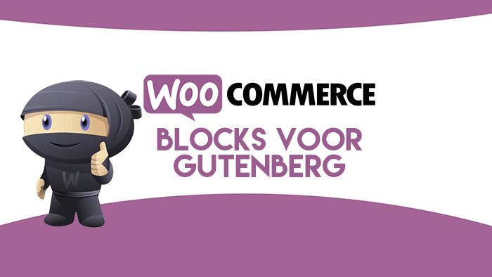WooCommerce blocks plugin voor Gutenberg blokken