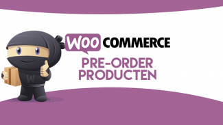 Pre-order producten in WooCommerce