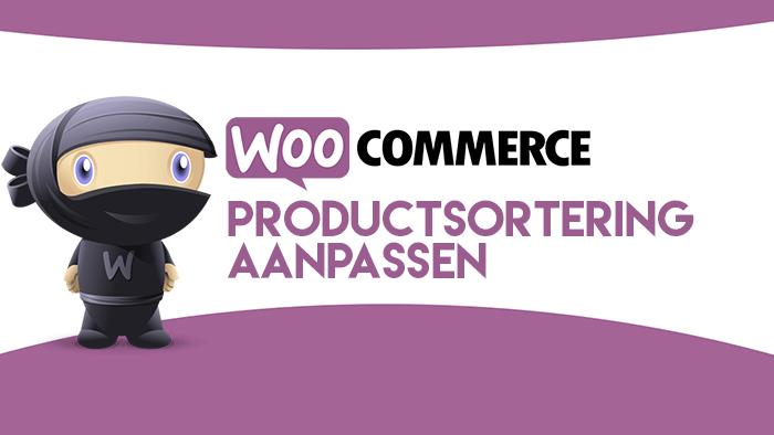 WooCommerce productsortering aanpassen