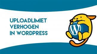 Uploadlimiet verhogen in WordPress