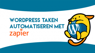 WordPress taken automatiseren met Zapier