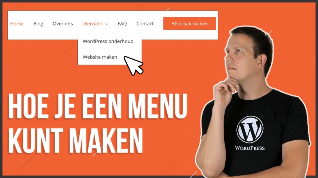 WordPress menu maken en aanpassen
