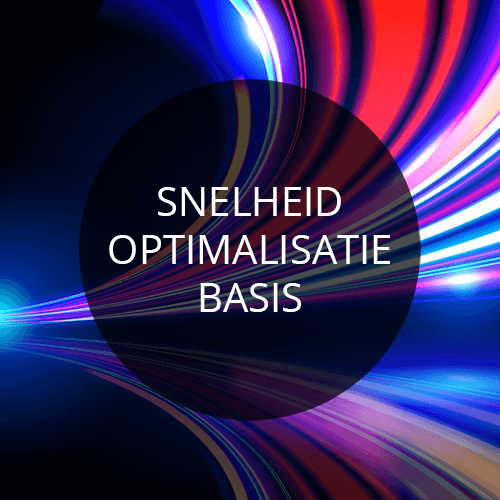 Module 3: Snelheid Optimalisatie - Basis